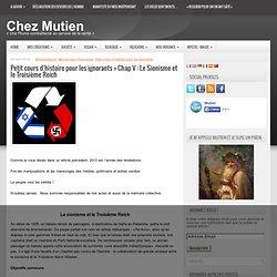 Petit cours d'histoire pour les ignorants > Chap IV : Le Sionisme et le Troisième Reich