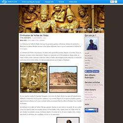 L'histoire insolite de l'Inde - Civilisation de Vallée de l'Indus - Blog de voyage
