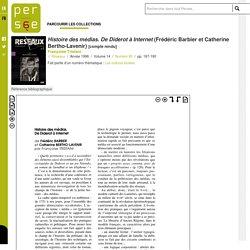 Histoire des médias. De Diderot à Internet (Frédéric Barbier et Catherine Bertho-Lavenir) - persee.fr