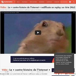 "La ""contre-histoire de l'Internet"" rediffusée en replay sur Arte (MàJ)"