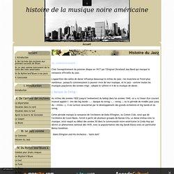 Histoire du Jazz - histoire de la musique noire américaine