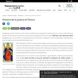 Histoire de la justice en France - Article - France