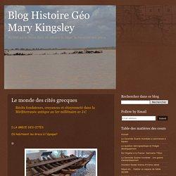 Blog Histoire Géo Mary Kingsley: Le monde des cités grecques