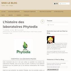 L'histoire des laboratoires Phytodia