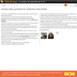 [Secrets d'histoire] George Sand, Alphonse de Lamartine, Angleterre