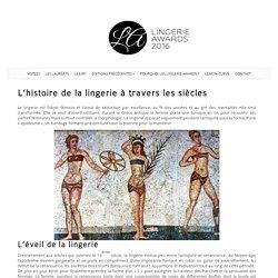 L'histoire de la lingerie: symbole des femmes à travers les siècles