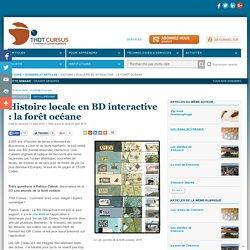 Histoire locale en BD interactive : la forêt océane
