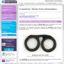Histoire des lunettes de vue : du moyen âge au 19ème siècle