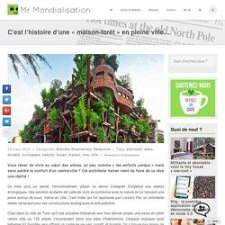 C'est l'histoire d'une «maison-forêt» en pleine ville…