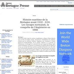 Les Rois et les Saints traversent la Manche. Histoire Maritime de la Bretagne avant 1532 (3/10)