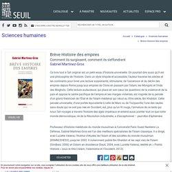 Brève Histoire des empires, Gabriel Martinez-Gros, Sciences humaines