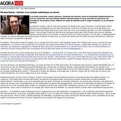 Nicolas Bedos: histoire d'un suicide m diatique en direct - AgoraVox le m dia citoyen