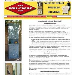 """Histoire de la méthode """"Bois-Facile"""""""