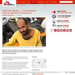 Histoire de migrants : « J'ai l'impression d'être de nulle part et de partout en même temps »