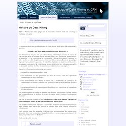 Histoire du Data Mining · Problématiques Data Mining et CRM