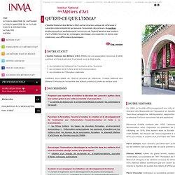 Qu'est-ce que l'INMA : Histoire et Missions- INMA - (ex SEMA)