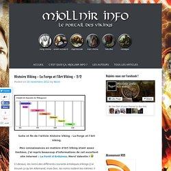 Histoire Viking – La Forge et l'Art Viking – 2/2