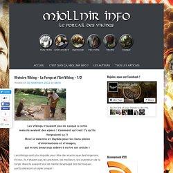 Histoire Viking – La Forge et l'Art Viking – 1/2