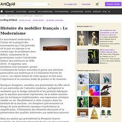 Histoire du mobilier français : Le Modernisme, Le Blog ArtQuid
