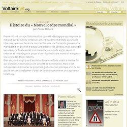 Histoire du « Nouvel ordre mondial », par Pierre Hillard