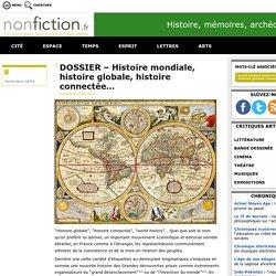 DOSSIER – Histoire mondiale, histoire globale, histoire connectée…