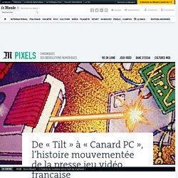 De «Tilt» à «Canard PC», l'histoire mouvementée de la presse jeu vidéo française