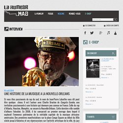 UNE HISTOIRE DE LA MUSIQUE A LA NOUVELLE-ORLEANS