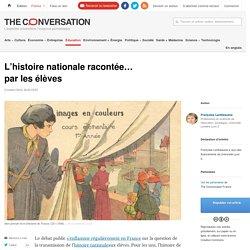 L'histoire nationale racontée… parlesélèves