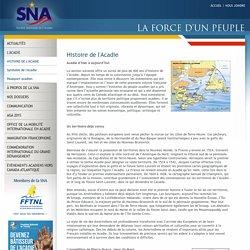 Histoire de l'Acadie - Société Nationale de l'Acadie - SNA - snacadie.org