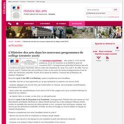 L'Histoire des arts dans les nouveaux programmes de collège (rentrée 2016)-Histoire des arts-Éduscol