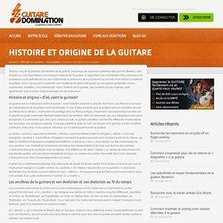 Histoire et origine de la guitare - d'où vient cet instrument à corde?