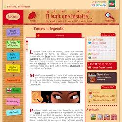 Lire l'histoire : Pandore - Contes-legendes - Il était une histoire