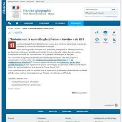 L'histoire sur la nouvelle plateforme « Savoirs » de RFI-Histoire-géographie-Éduscol