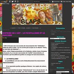 HISTOIRE DE L'ART : LE POINTILLISME ET LE FAUVISME - Le blog de blaps