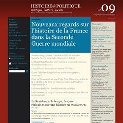 Histoire@Politique n°09 : Le dossier : Nouveaux regards sur l'histoire de la France dans la Seconde Guerre mondiale : Désenclaver l'objet