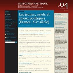 04 : Le dossier : Les jeunes, sujets et enjeux politiques (France, XXe siècle)