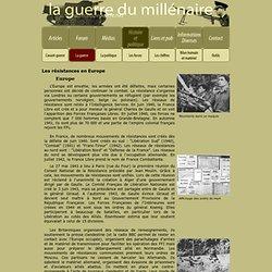Histoire et politique :: La guerre - Les résistances en Europe