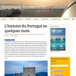 L'histoire du Portugal en quelques mots - Portugal Installation Conseil