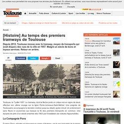 [Histoire] Au temps des premiers tramways de Toulouse