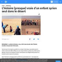 L'histoire (presque) vraie d'un enfant syrien seul dans le désert