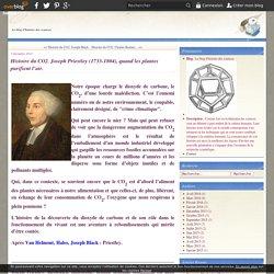 Histoire du CO2. Joseph Priestley (1733-1804), quand les plantes purifient l'air. - Le blog d'histoire des sciences