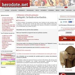 L'Histoire à l'école primaire - Antiquité : la Gaule et les Gaulois