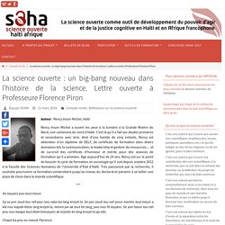 La science ouverte : un big-bang nouveau dans l'histoire de la science. Lettre ouverte à Professeure Florence Piron