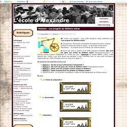 Histoire - Les progrès du XIXème siècle - L'école d'Alexandre