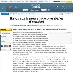 Histoire de la presse : quelques siècles d'actualité