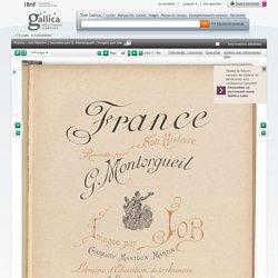 France : son histoire / racontée par G. Montorgueil ; imagée par Job