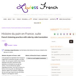 Histoire du pain en France, suite - French Reading Comprehension
