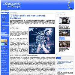 L'histoire cachée des relations franco-américaines