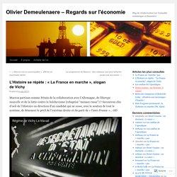 L'Histoire se répète : «La France en marche, slogan de Vichy