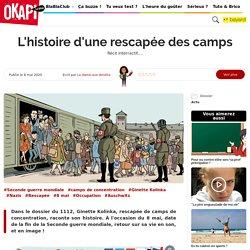 L'histoire d'une rescapée des camps - Okapi 100% ADO – Le blog des années collège
